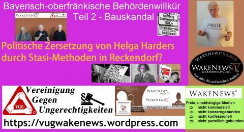 Bayerisch-oberfränkische Behördenwillkür Teil 2 Bauskandal - Politische Zersetzung Stasi-like - neu