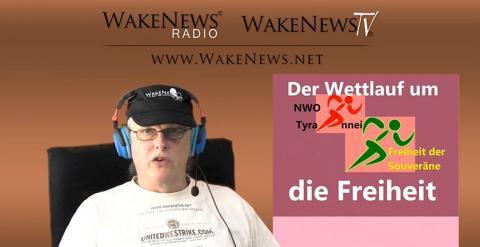 Der Wettlauf um die Freiheit! Wake News Radio/TV 20150423