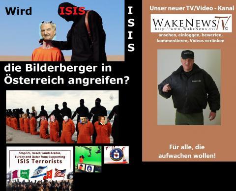 Wird ISIS die Bilderberger in Österreich angreifen? - Wake News Radio/TV 20150526