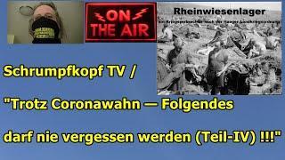 """Trailer: Schrumpfkopf TV / """"Trotz Coronawahn (Teil 4) — Folgendes darf nie vergessen werden!!!"""" .."""
