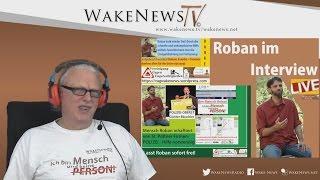 Menschliche Erkenntnisse, Liebe uvm. – Roban im Interview bei Wake News Radio/TV 20161215