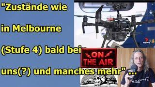 """""""Zustände wie in Melbourne (Stufe 4) bald bei uns (?) und manches mehr"""" ..."""