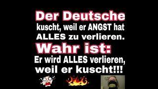 """""""Das Gros der Deutschen kuscht immer noch und verliert somit alles, usw.!!!"""" ..."""