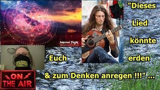 """""""Dieses Lied könnte Euch erden und zum Nachdenken anregen!!!"""" ..."""