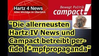 """""""Die allerneusten Hartz 4 News und Campact betreibt übelste I*mpfpropaganda!!!"""" ..."""