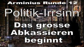 Bitte teilen - Corona - Arminius Runde 12 - Politik-Irrsinn - Das grosse Abkassieren beginnt