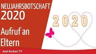 Neujahrsbotschaft 2020 von Axel Burkart - Aufruf an Eltern