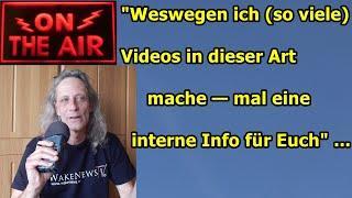 """""""Weswegen ich (so viele) Videos in dieser Art mache — mal (m)eine interne Info für Euch"""" ..."""