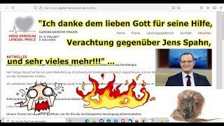 """""""Ich danke dem lieben Gott für seine Hilfe, Verachtung gegenüber Jens Spahn, usw.!!!"""" ..."""