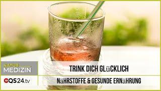 Trink Dich glücklich | QS24 28.11.2019