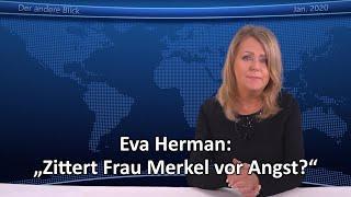 """Eva Herman: """"Zittert Frau Merkel vor Angst?"""""""