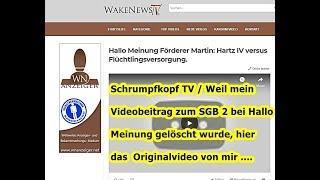 Trailer: Schrumpfkopf TV / Mein Beitrag, der entfernt wurde, für Hallo Meinung zum SGB II ...