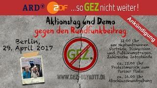 Aktionstag und Demo gegen den Rundfunkbeitrag - Berlin, 29. April 2017