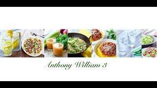 Anthony William: Rezepte