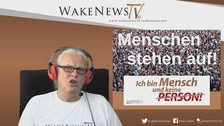 Menschen stehen auf! Wake News Radio/TV - Wake News Radio/TV 20160510