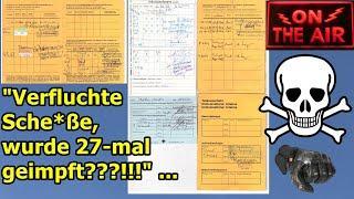 """""""Verfluchte Sche*ße, ich habe mindestens 27 Impfdosen in mir!!!"""" …"""
