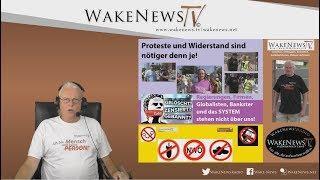 Proteste und Widerstand sind nötiger denn je! - Wake News Radio/TV 20190903