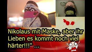 """""""Nikolaus mit Maske, aber ihr Lieben es kommt noch viel härter!!!"""" ..."""