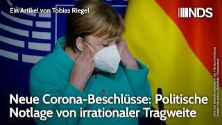 Neue Corona-Beschlüsse: Politische Notlage von irrationaler Tragweite   Tobias Riegel   NDS-Podcast
