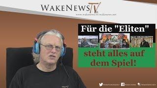 Für die Eliten steht alles auf dem Spiel – Wake News Radio/TV 20151105