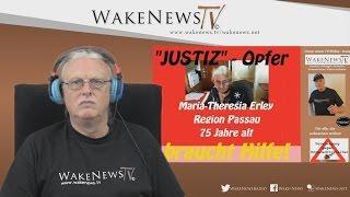 Justizopfer ! Interview mit Maria-Theresia Erley, 75-jährig aus dem Landkreis Passau