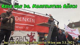 3.1.2021: Dr. KONSTANTINA RÖSCH auf der FAIRDENKER-DEMO in WIEN ????❤️????