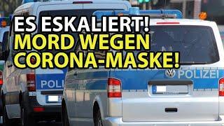 ES ESKALIERT! Mord wegen Corona-Maske