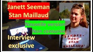 Interview exclusive de Janett Seeman sur l'affaire Stan Maillaud sans censure