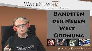 Die Banditen der Neuen Welt Ordnung – Bilderberger 2016 Wake News Radio/TV