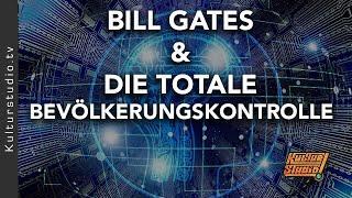 BlLL GATES & DIE TOTALE BEVÖLKERUNGSKONTROLLE