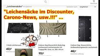 """""""Leichensäcke im Discounter, Carono-News und vieles mehr!!!"""" ..."""