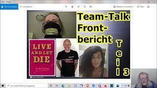 """""""Team-Talk mit Frontbericht — Teil 3, usw.!!!"""" ..."""