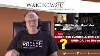 Milliardäre in der Hand der Trillionäre dienen den dunklen Zielen der AGENDA des Bösen ? - 20191203