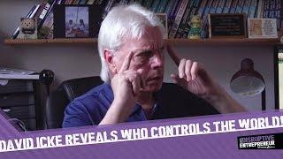 David Icke Reveals Who Controls the World!