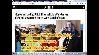 Trailer: Hartz IV, ALG 1, Islamischer Gottesstaat, Merkel beleidigt die Indigenen