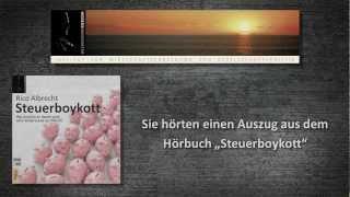Steuerboykott - Vorschau und Auszug zum Hörbuch von Rico Albrecht