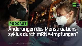 Hinweise auf massive Veränderungen des weiblichen Menstruationszyklus durch mRNA-Impfungen