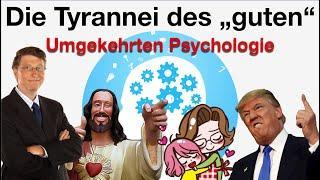 """Die Tyrannei des """"guten"""", Umgekehrten Psychologie"""
