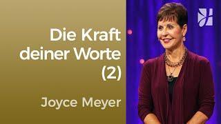 Teil 2 - Die Kraft deiner Worte – Joyce Meyer