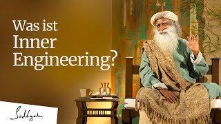 Was ist Inner Engineering? Und wer ist eigentlich Sadhguru ?