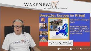 Besetztes Europa im Krieg! - Wake News Radio/TV 20171017