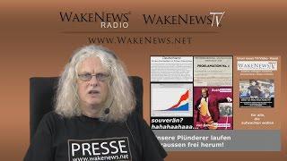 Unsere Plünderer laufen draussen immer noch frei herum - Wake News Radio/TV 20150514