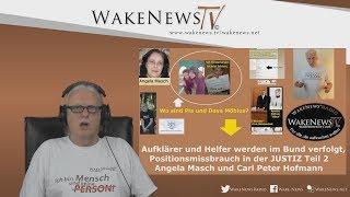 Aufklärer und Helfer werden im Bund verfolgt, Angela Masch, Carl Peter Hofmann