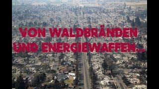Von Waldbränden und Energiewaffen...