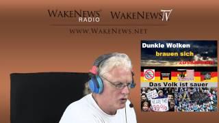 Dunkle Wolken brauen sich zusammen - Das Volk ist sauer! Wake News Radio/TV 20140909