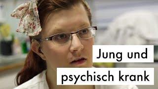 Doku - Das System frisst unsere Kinder - Jung und psychisch krank