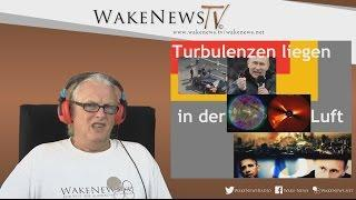 Turbulenzen liegen in der Luft – Wake News Radio/TV 20160908