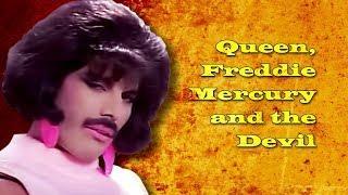 Queen, Freddie Mercury and the Devil