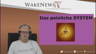 Das peinliche SYSTEM – Wake News Radio/TV 20170720