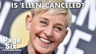 Will the 'Ellen DeGeneres Show' be canceled?